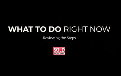 What To Do Right Now Series – Reviewing the Steps