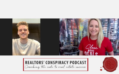 Realtors' Conspiracy Podcast Episode 100 – Adapting, Getting Better & Working Harder Than Your Competition.